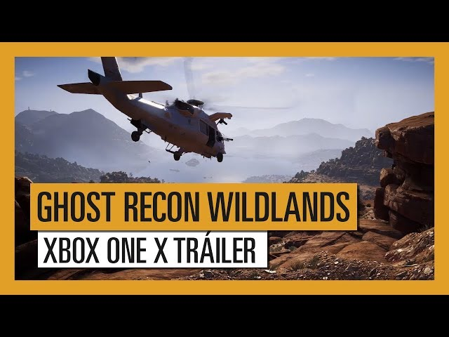 GHOST RECON WILDLANDS: Xbox One X Tráiler
