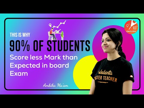 This is Why 90% of Students Score Less Mark Than Expected in Board Exam 🧐   Vedantu 9 and 10 English