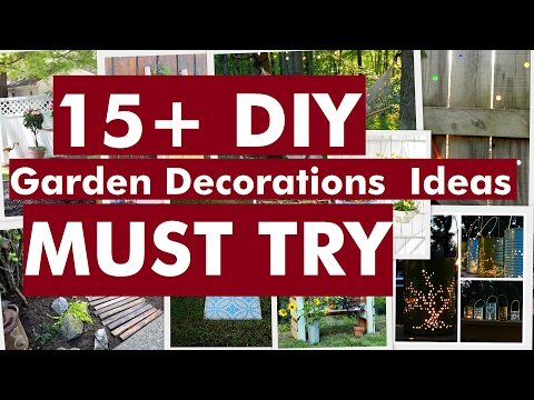 , title : '15+ DIY Garden Decorations Ideas - Must Try'