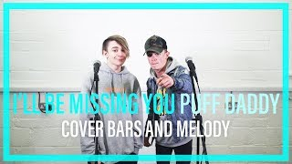 Video Puff Daddy - I'll Be Missing You || Bars and Melody BGT COVER MP3, 3GP, MP4, WEBM, AVI, FLV Agustus 2018