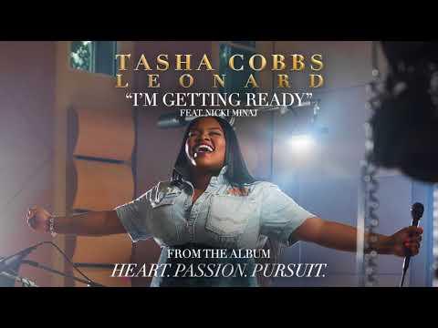 Tasha Cobbs Leonard - I'm Getting Ready ft. Nicki Minaj (Official Audio)