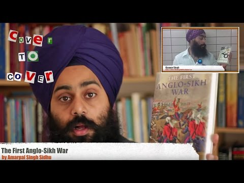 'The First Anglo Sikh War' - Amarpal Singh Sidhu [Cover to Cover]