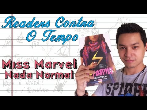 Miss Marvel Nada Normal   Readers Contra o Tempo