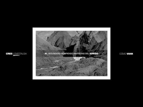 """CRES FT. JUANCHO MARQUÉS & ANA LUZ CORELLA – """"CÓMO VIVIR"""" [Videoclip]"""
