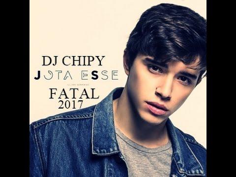Jota Esse - Fatal 2017 Ft Dj Chipy