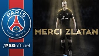 MERCI ZLATAN IBRAHIMOVIC - THANK YOU ZLATAN - YouTube