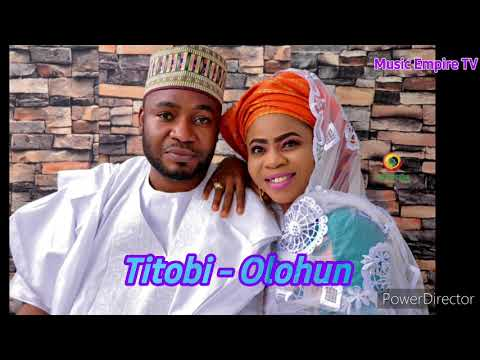 TITOBI OLOHUN NEW RELEASED EL HAJJ AMIR CISSE AND ALHAJA AKIKI MARYAM