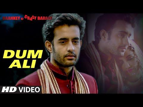 'Dum Ali' VIDEO Song | Baankey ki Crazy Baraat