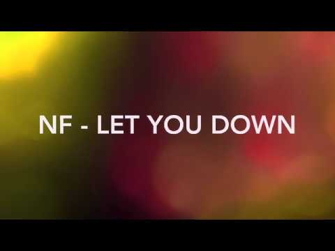 Video NF Lyrics - Let You Down :( download in MP3, 3GP, MP4, WEBM, AVI, FLV January 2017
