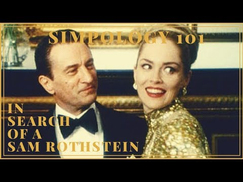 Simpology 101| In Search of a 'Sam Ace Rothstein'