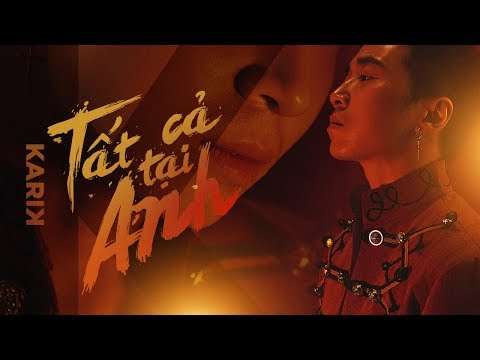 Tất Cả Tại Anh - Karik X Emma | Official Music Video - Thời lượng: 5:08.