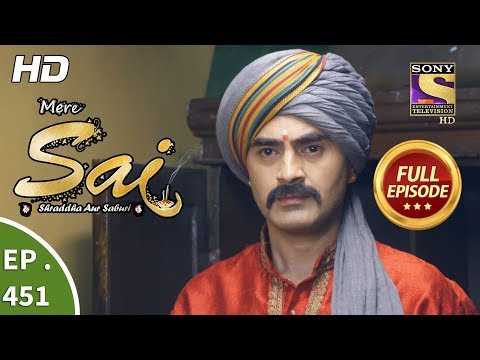 Mere Sai - Ep 451 - Full Episode - 17th June, 2019