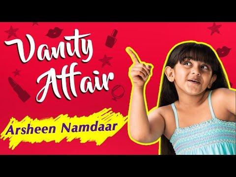Vanity Affair: Arsheen aka Avni Make-Up Room Secre