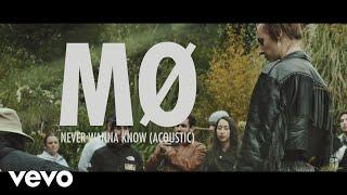 MØ - Never Wanna Know (Acoustic)