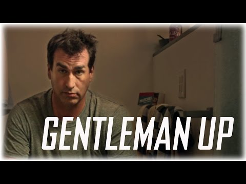 Guys Can Do Better (with Rob Riggle) - Gentleman Up