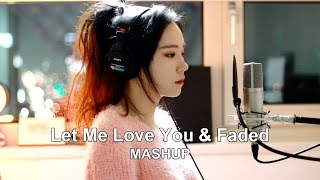 Let Me Love You & Faded ( MASHUP cover by J.Fla )