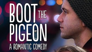 Video BOOT THE PIGEON (Romantic Comedy Movie, HD, English, Full Length, Drama) watch free full movies MP3, 3GP, MP4, WEBM, AVI, FLV Januari 2019
