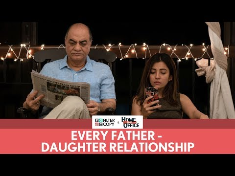 FilterCopy | Every Father-Daughter Relationship | Ft. Barkha Singh And Yogendra Tiku | Dice Media