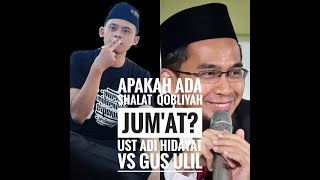 Video Apakah ada Shalat Qobliyah Jum'at? Ust Adi Hidayat VS Gus Ulil MP3, 3GP, MP4, WEBM, AVI, FLV Mei 2019