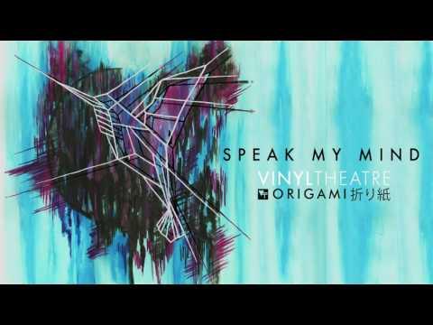 Vinyl Theatre: Speak My Mind [OFFICIAL AUDIO]