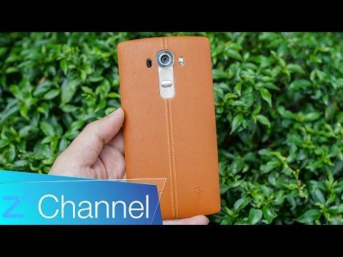 LG G4 - Trên tay nhanh [ZChannel]