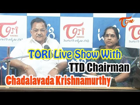 TORI Live Show with TTD Chairman Sri Chadalavada Krishnamurthy