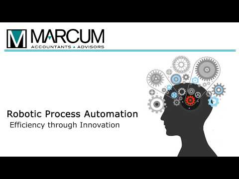 Marcum LLP's Robotic Process Automation Services