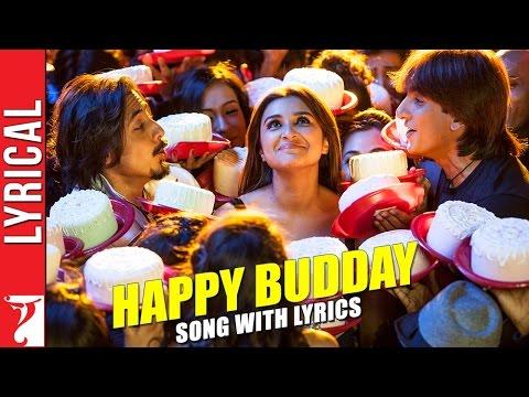 Happy Budday - Song with Lyrics - Kill Dil 24 October 2014 10 AM