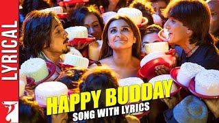 Lyrical: Happy Budday Song with Lyrics   Kill Dil   Ranveer   Ali Zafar   Parineeti Chopra   Gulzar