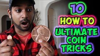 Video 10 How To ULTIMATE Coin Tricks! MP3, 3GP, MP4, WEBM, AVI, FLV September 2017