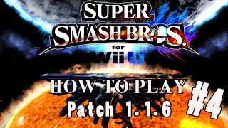 How to play patch 1.1.6 101  4 Smash 4 Montage (Disclaimer: Small Youtube Channel in progress that needs Feedback to improve)