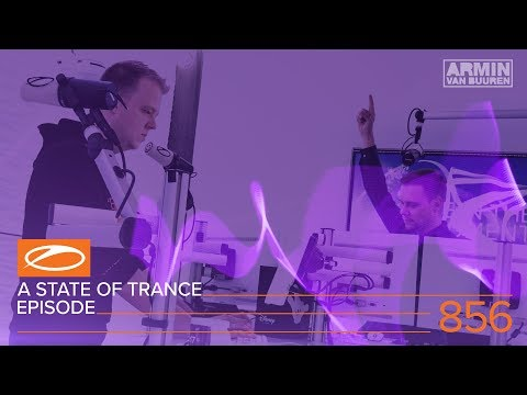A State Of Trance Episode 856 (#ASOT856) (видео)