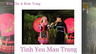 CAP DOI HOAN HAO 2014-TINH YEU MAU TRANG  MINH THU&MINH TRUNG