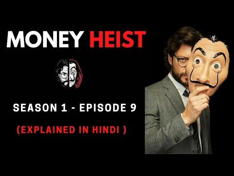 Money Heist Season 1 Episode 9 Explained in Hindi
