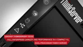 Lenovo ThinkServer TD350 Tour