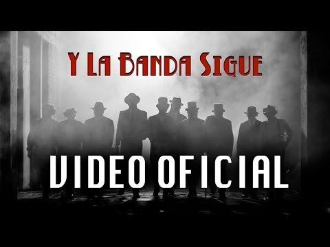 Y La Banda Sigue