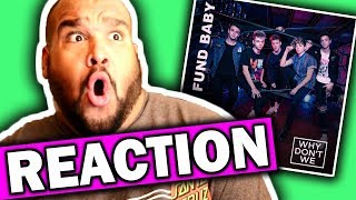 Why Don't We - Trust Fund Baby [REACTION]