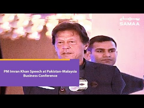PM Imran Khan Speech at Pakistan-Malaysia Business Conference | 22 March 2019