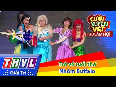 Cười xuyên Việt - Tiếu lâm hội | Tập 7: Trở về tuổi thơ - Nhóm Buffalo