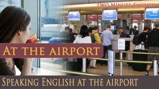 At the airport, Speaking English at the airport, Common words and phrases
