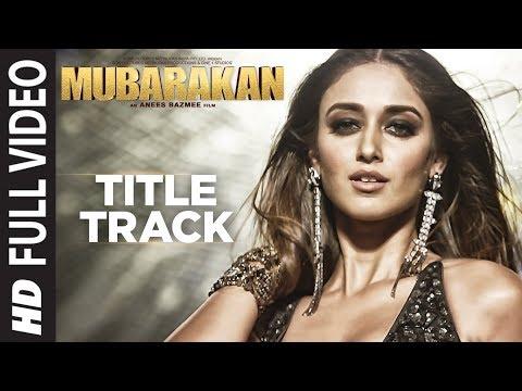 Mubarakan Title Song Full Video | Anil Kapoor | Ar