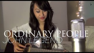 John Legend - Ordinary People (Cover by Jessica Domingo)