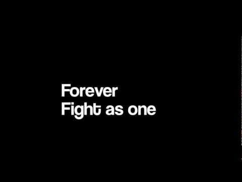Fight As One-Lyrics (Full Version)