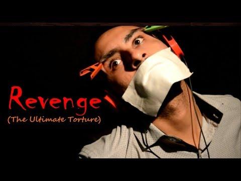 Revenge  (The Ultimate Torture)  ll (Inteqam)