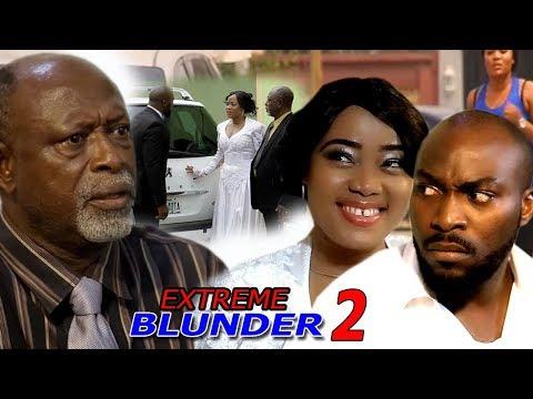 Extreme Blunder Season 2 - 2018 Newest Nigerian Nollywood Movie | Nollywood Blockbuster Movie 2018