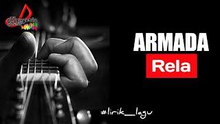 Video [ ARMADA ] Rela || lirik MP3, 3GP, MP4, WEBM, AVI, FLV April 2018