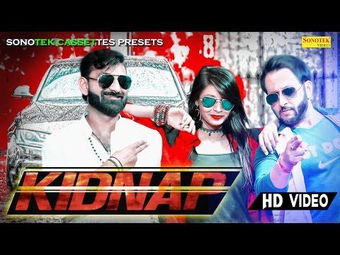 Video Kidnap Ho Javegi | TR Music | SN Rao, Riya Rajput, | Zoya Khan, Mahesh Raghav | Haryanvi Video Songs download in MP3, 3GP, MP4, WEBM, AVI, FLV January 2017