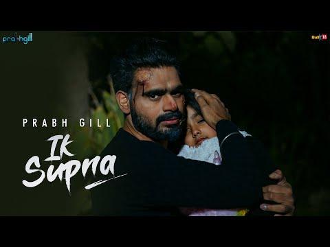 Prabh Gill - Ik Supna (Official Video) Latest Punjabi Song