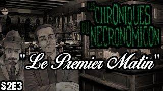 S2E3 - Les Chroniques du Necronomicon -