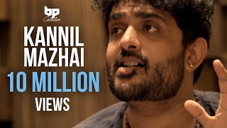 Video Kannil Mazhai - Official Single | Sid Sriram | Jananie SV | B Prasanna | Subu | BP Collective MP3, 3GP, MP4, WEBM, AVI, FLV Desember 2018